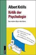 Albert Krölls: Kritik der Psychologie